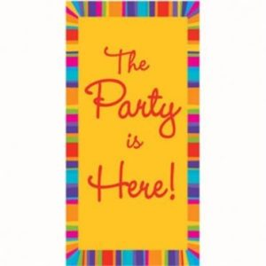 Party Is Here Door Sign